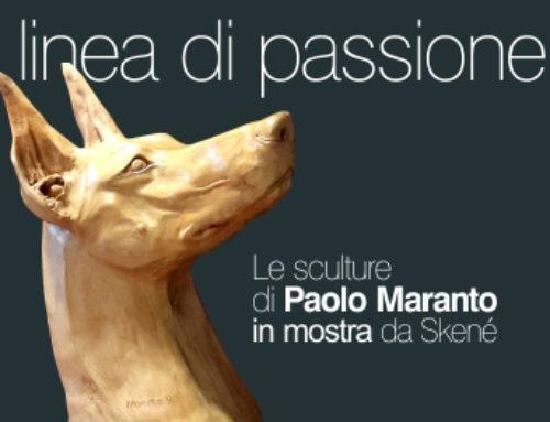 Linea di passioneLe sculture di Paolo Maranto