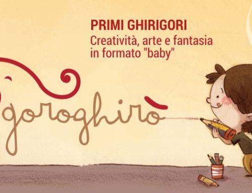 """Goroghirò: creatività, arte e fantasia """"formato baby"""""""