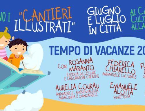 """""""Cantieri illustrati 2019"""". Giugno e luglio in città"""